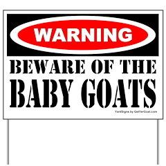Beware Baby Goats Yard Sign