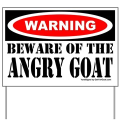 Beware Angry Goat Yard Sign