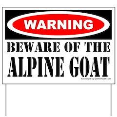 Beware Alpine Goat Yard Sign