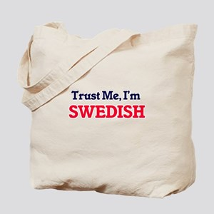 Trust Me, I'm Swedish Tote Bag