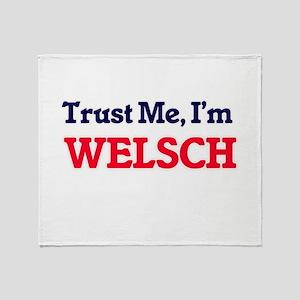 Trust Me, I'm Welsch Throw Blanket