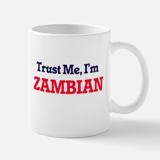 Trust Me, I'm Zambian Mugs