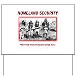 Homeland Security Native Yard Sign