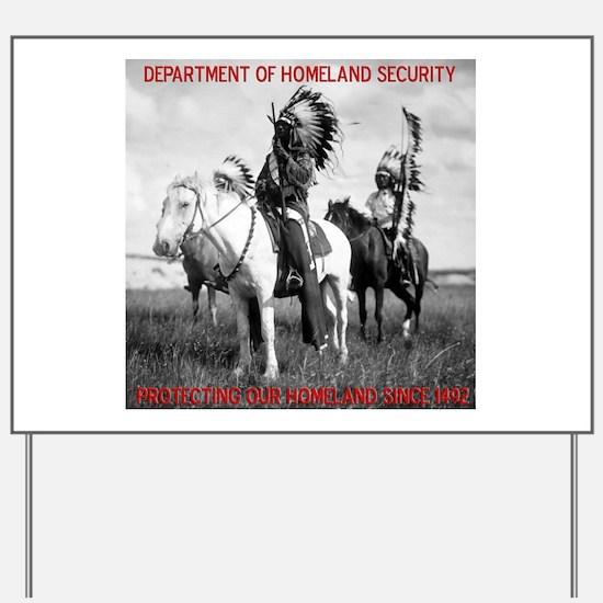 NDN Warriors Homeland Securit Yard Sign