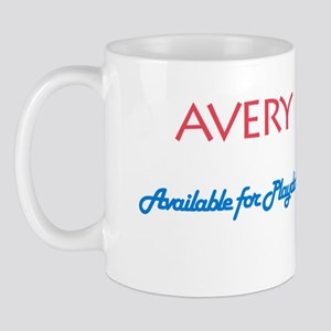 Avery - Available For Playdat Mug