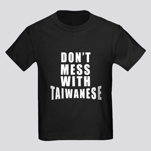 Don't Mess With Taiwan Kids Dark T-Shirt