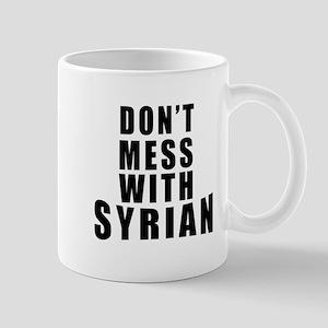 Don't Mess With Syria Mug