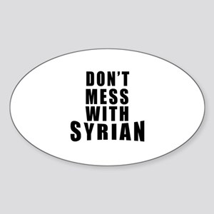 Don't Mess With Syria Sticker (Oval)