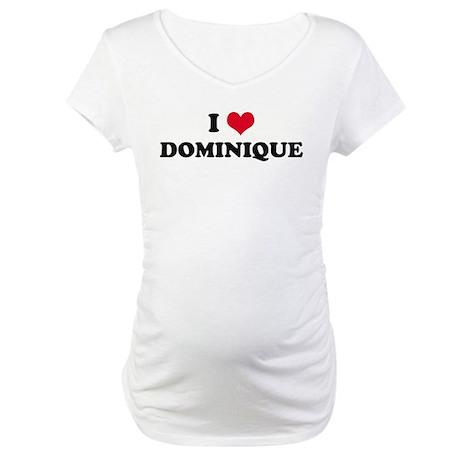 I HEART DOMINIQUE Maternity T-Shirt