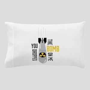 Dropped Bomb Pillow Case