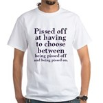 Pissed Off White T-Shirt
