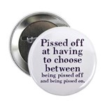 "Pissed Off 2.25"" Button"