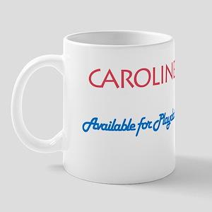 Caroline - Available For Play Mug