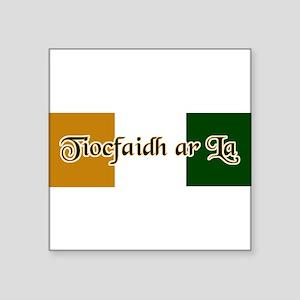 tiocfaidh Sticker