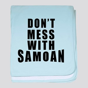 Don't Mess With Samoa baby blanket