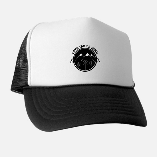 lets take a hike funny walking outdoor Trucker Hat