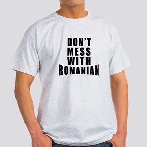 Don't Mess With Romania Light T-Shirt