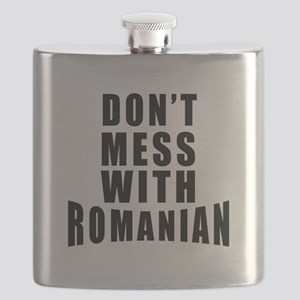 Don't Mess With Romania Flask