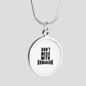 Don't Mess With Romania Silver Round Necklace