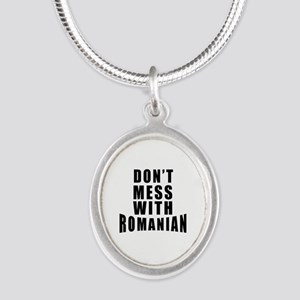 Don't Mess With Romania Silver Oval Necklace