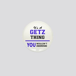 It's GETZ thing, you wouldn't understa Mini Button