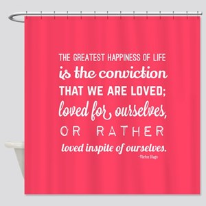 love quotes and sayings for her rom Shower Curtain