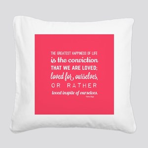 love quotes and sayings for h Square Canvas Pillow