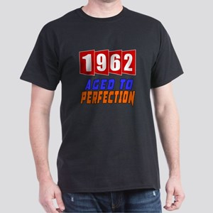 1962 Aged To Perfection Dark T-Shirt