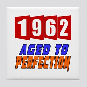 1962 Aged To Perfection Tile Coaster