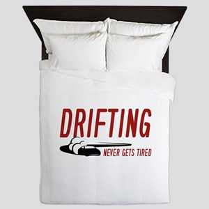 Drifting Never Gets Tired Queen Duvet