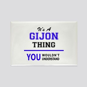 It's GIJON thing, you wouldn't understand Magnets