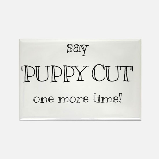 Puppy cut Magnets