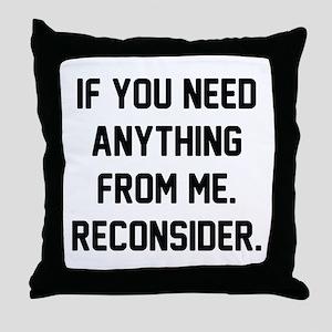 Reconsider Throw Pillow
