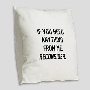 Reconsider Burlap Throw Pillow
