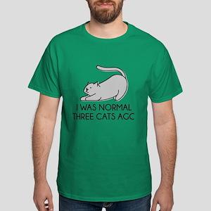 I Was Normal Three Cats Ago Dark T-Shirt