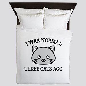 I Was Normal Three Cats Ago Queen Duvet