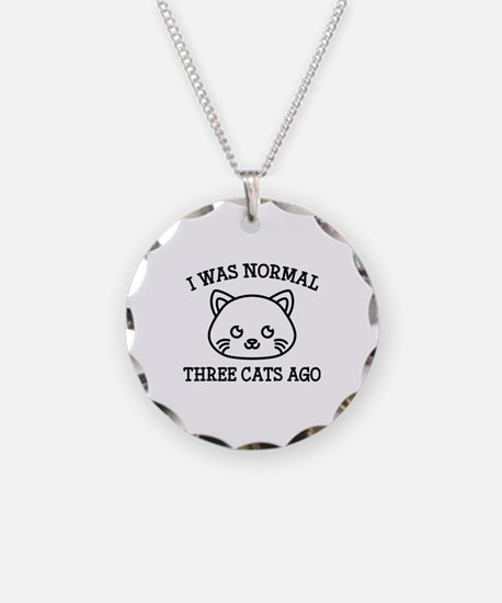 I Was Normal Three Cats Ago Necklace