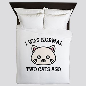 I Was Normal Two Cats Ago Queen Duvet