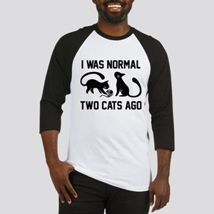 I Was Normal Two Cats Ago Baseball Jersey
