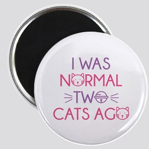 I Was Normal Two Cats Ago Magnet