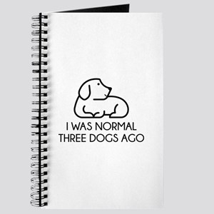 I Was Normal Three Dogs Ago Journal