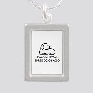 I Was Normal Three Dogs Ago Silver Portrait Neckla