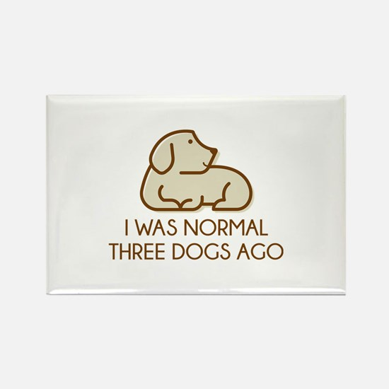 I Was Normal Three Dogs Ago Rectangle Magnet (100