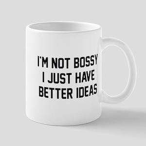 I'm Not Bossy Mug