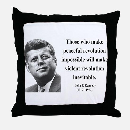 John F. Kennedy 16 Throw Pillow