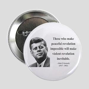 "John F. Kennedy 16 2.25"" Button"