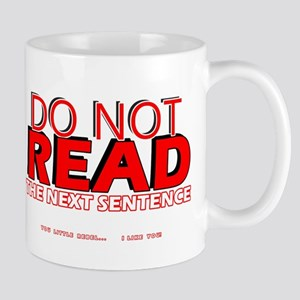 Do no read the next sentence Mugs