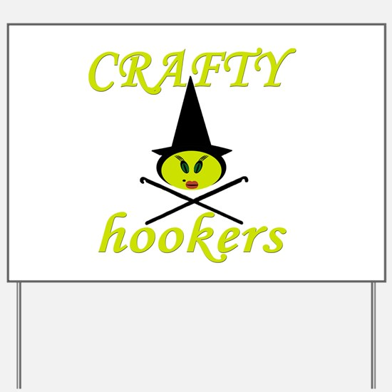 crafty hooker crochet witch Yard Sign