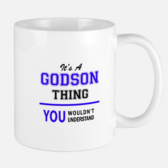 It's GODSON thing, you wouldn't understand Mugs