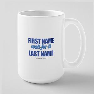 HIMYM Personalized Wait For It Large Mug